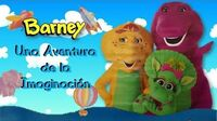 Barney Una Aventura de la Imaginación (Completo)