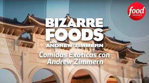 Comidas Exóticas con Andrew Zimmern martes a las 21 00 COL 23 00 ARG 20 00 MEX - Food NetworkLatam