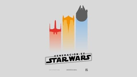 DOCUMENTAL GENERACION-ES STARWARS