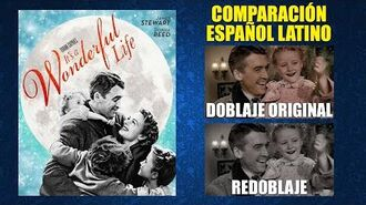 ¡Qué Bello es Vivir! -1946- Doblaje Original y Redoblaje - Español Latino - Comparación y Muestra