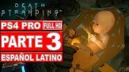 Death Stranding Gameplay en Español Latino Parte 3 - No Comentado (PS4 Pro)