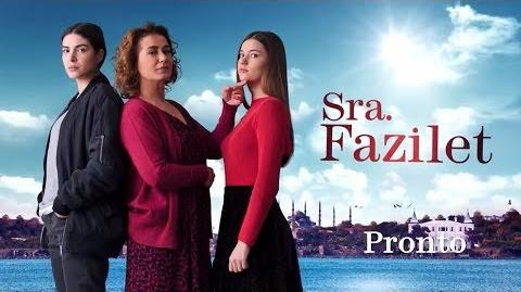 La Señora Fazilet y sus Hijas Sra