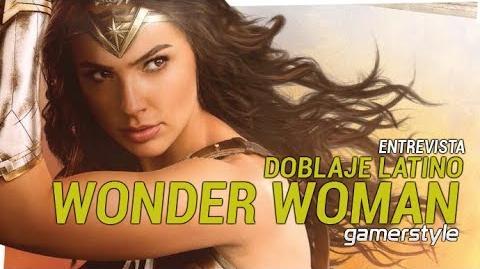 Entrevista- elenco de doblaje de Wonder Woman