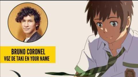 Entrevista a Bruno Coronel sobre Taki en doblaje latino de Your Name