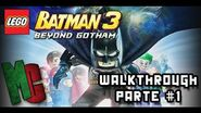 Lego Batman 3 Beyond Gotham Walkthrough en Español Latino (Parte 1)