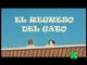 Título en español de El regreso del gato