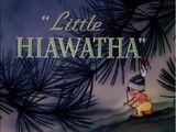 El Pequeño Hiawatha