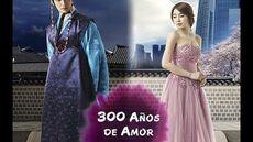300 Años de Amor Dorama Completo AUDIO LATINO