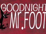 Buenas noches, Sr. Pie Grande