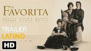 La Favorita Trailer -2 Español Latino