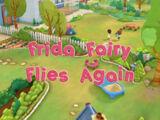 Frida Fairy Flies Again