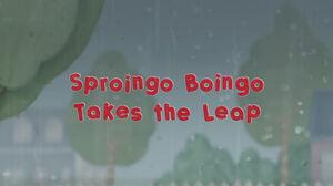 Sproingo Boingo Takes the Leap