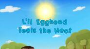 L'il Egghead Feels the Heat