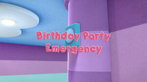 Birthday party emergency title