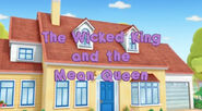 The Wicked King and the Mean Queen
