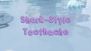 Shark-Style Toothache