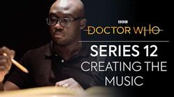 Creating the Music of Series 12 Doctor Who Series 12
