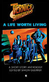 Bs-A life worth living