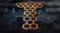 THE TORCHWOOD ARCHIVE- Trailer