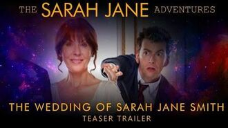 TSJA 'The Wedding of Sarah Jane Smith' - Teaser Trailer