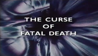 The Curse of Fatal Death