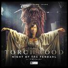 Torchwood night of the fendahl