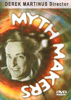 Myth makers derek martinus dvd
