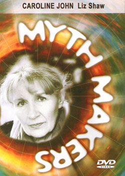 Myth makers caroline john dvd