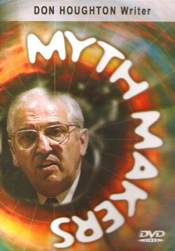 Myth makers don houghton dvd