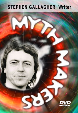 Myth makers stephen gallagher dvd