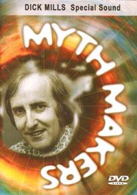Myth makers dick mills dvd