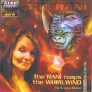 Rani reaps the whirlwind