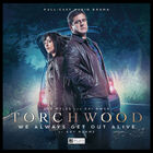 Torchwood we always get out alive