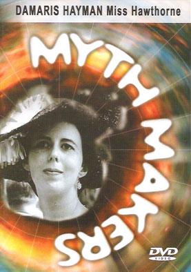 Myth makers damaris hayman dvd