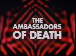 Ambassadors of death