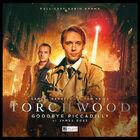 Torchwood goodbye piccadilly