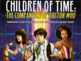 Children of Time: The Companions of Doctor Who