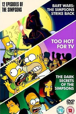Simpsons bart wars simpsons strike back too hot for tv dark secrets of the simpsons uk dvd