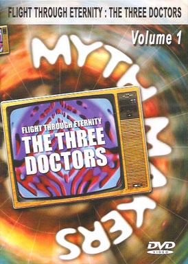 Myth makers flight through eternity three doctors volume 1 dvd
