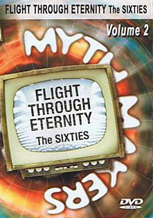 Myth makers flight through eternity sixties volume 2 dvd