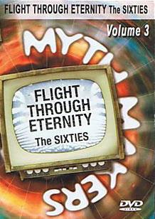 Myth makers flight through eternity sixties volume 3 dvd