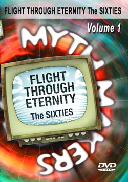 Myth makers flight through eternity sixties volume 1 dvd