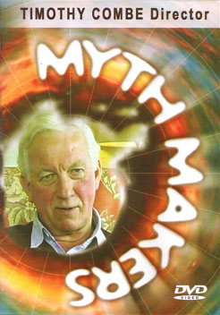 Myth makers timothy combe dvd