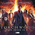 Torchwood- God Among Us Part 3