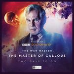 The Master of Callous - Two Days