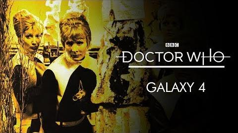 Doctor Who 'Galaxy 4' - Teaser Trailer-0