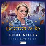 The Further Adventures of Lucie Miller - Three Days
