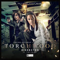 Torchwood- Dissected