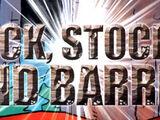 Lock, Stocks and Barrel