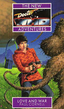Doctor Who - New Adventures - 09 - Love and War - Paul Cornell & Publishing Carol